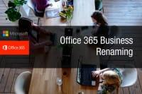 Office 365 Business Namensänderungen