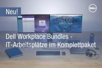 Unsere Dell Workplaces – Qualität im Bundle